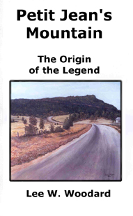 Click here to read about Petit Jean's Mountain--legend of de Marne who died here